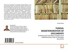 Bookcover of FUNGAL BIODETERIORATION OF DOCUMENTS
