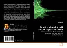 Portada del libro de Defect engineering in H and He implanted Silicon