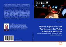 Capa do livro de Models, Algorithms and Architectures for Video Analysis in Real-time
