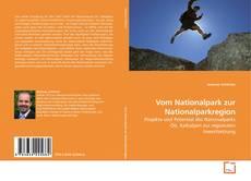 Buchcover von Vom Nationalpark zur Nationalparkregion