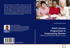 Copertina di Adult Literacy Programmes in Empowering Women