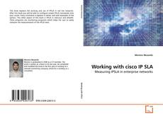 Working with cisco IP SLA kitap kapağı