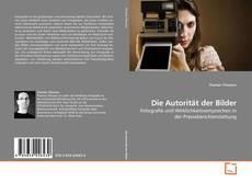 Bookcover of Die Autorität der Bilder