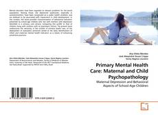 Bookcover of Primary Mental Health Care: Maternal and Child Psychopathology