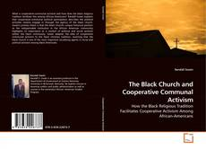 The Black Church and Cooperative Communal Activism的封面