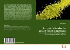 Fuzzypics - Unscharfes Wissen visuell modellieren的封面