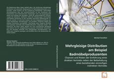 Portada del libro de Mehrgleisige Distribution am Beispiel Badmöbelproduzenten