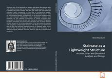 Bookcover of Staircase as a Lightweight Structure