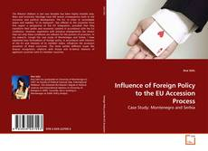 Influence of Foreign Policy to the EU Accession Process kitap kapağı