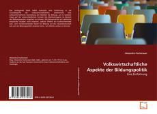 Buchcover von Volkswirtschaftliche Aspekte der Bildungspolitik