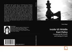 Bookcover of Inside US Middle  East Policy