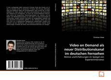Buchcover von Video on Demand als neuer Distributionskanal im deutschen Fernsehen