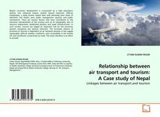 Copertina di Relationship between air transport and tourism: A Case study of Nepal