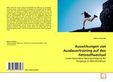 Portada del libro de Auswirkungen von Ausdauertraining auf den Fettstoffwechsel