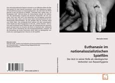 Borítókép a  Euthanasie im nationalsozialistischen Spielfilm - hoz