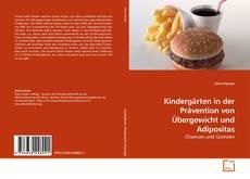 Обложка Kindergärten in der Prävention von Übergewicht und Adipositas