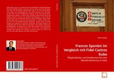 Buchcover von Francos Spanien im Vergleich mit Fidel Castros Kuba