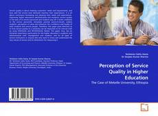 Bookcover of Perception of Service Quality in Higher Education