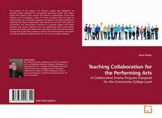 Couverture de Teaching Collaboration for the Performing Arts