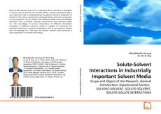 Buchcover von Solute-Solvent Interactions in Industrially Important Solvent Media