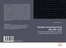 Bookcover of Parallel Computing Using MIL-STD-1553