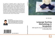 Bookcover of Language Teaching Methodology in Bangladesh