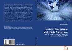 Buchcover von Mobile Dienste im IP Multimedia Subsystem