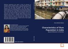 Bookcover of Characteristics of Slum Population in India