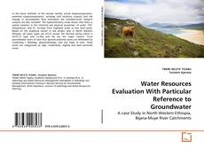 Couverture de Water Resources Evaluation With Particular Reference to Groundwater