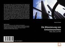 Copertina di Die Bilanzierung von Emissionsrechten