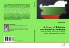 A History of Bulgaria's Environmental Movement的封面