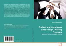 Bookcover of Analyse und Umsetzung eines Design Thinking Prozesses