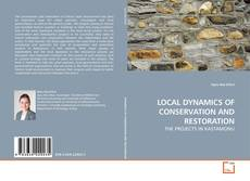 Bookcover of LOCAL DYNAMICS OF CONSERVATION AND RESTORATION