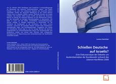 Bookcover of Schießen Deutsche  auf Israelis?