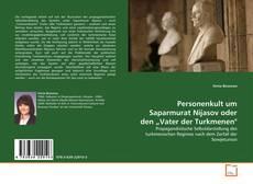 "Capa do livro de Personenkult um Saparmurat Nijasov oder den ""Vater der Turkmenen"""
