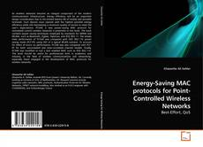 Couverture de Energy-Saving MAC protocols for Point-Controlled Wireless Networks