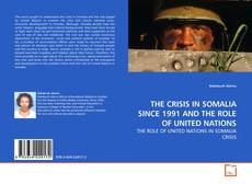 Buchcover von THE CRISIS IN SOMALIA SINCE 1991 AND THE ROLE OF UNITED NATIONS