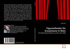 Buchcover von Figurentheater für Erwachsene in Wien