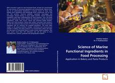 Bookcover of Science of Marine Functional Ingredients in Food Processing