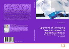 Bookcover of Upgrading of Developing Country Producers in Global Value Chains