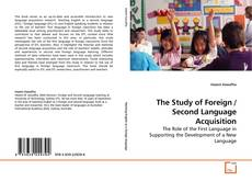 Bookcover of The Study of Foreign / Second Language Acquisition