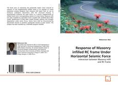 Bookcover of Response of Masonry infilled RC frame Under Horizontal Seismic Force