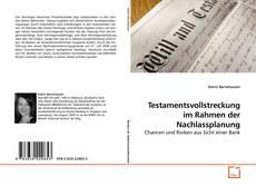 Bookcover of Testamentsvollstreckung im Rahmen der Nachlassplanung