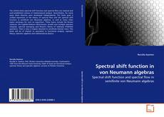 Bookcover of Spectral shift function in von Neumann algebras