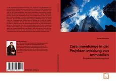 Couverture de Zusammenhänge in der Projektentwicklung von Immobilien