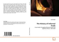 Copertina di The History of Informal Trade