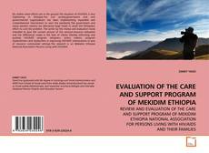 Couverture de EVALUATION OF THE CARE AND SUPPORT PROGRAM OF MEKIDIM ETHIOPIA