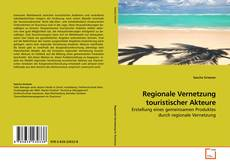 Portada del libro de Regionale Vernetzung touristischer Akteure