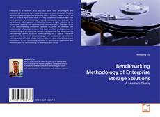 Bookcover of Benchmarking Methodology of Enterprise Storage Solutions
