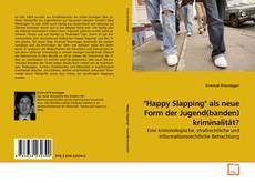 "Обложка ""Happy Slapping"" als neue Form der Jugend(banden) kriminalität?"